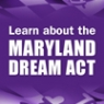 The Maryland Dream Act